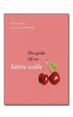 din-guide-till-ett-battre-sexliv-inbunden